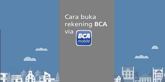 Cara Buka Tabungan Di BCA Mobile