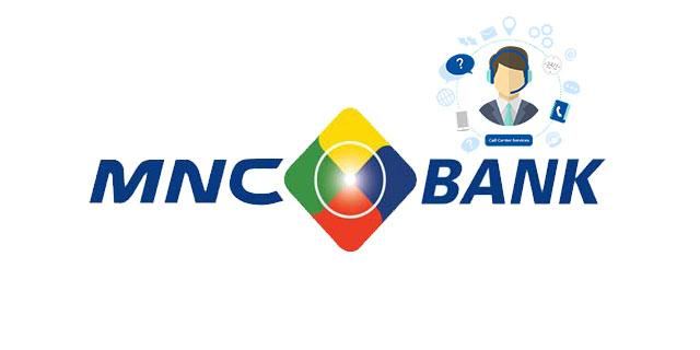 Nomor Call Center MNC Bank dan Alamat Lengkap