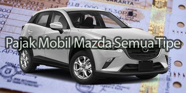 Pajak Mobil Mazda
