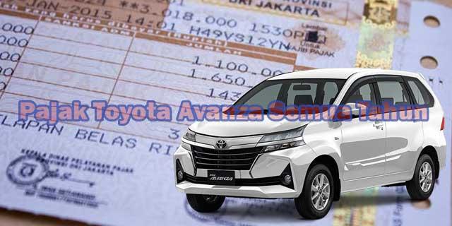 Pajak Toyota Avanza Semua Tahun
