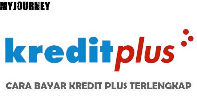 Cara Bayar Kredit Plus