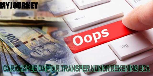 Cara Hapus Data Transfer Bank BCA