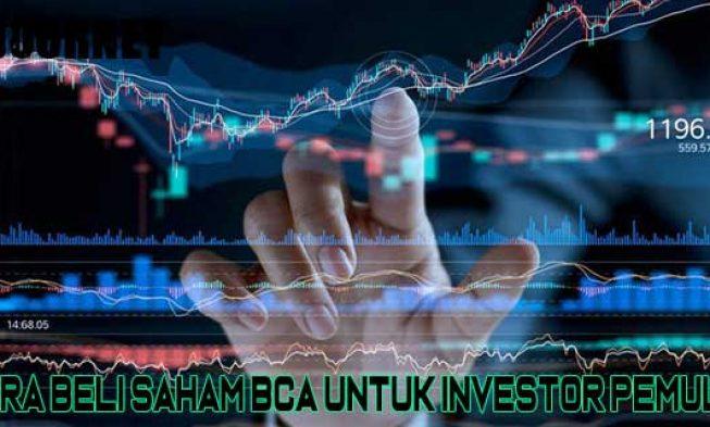 13 Cara Beli Saham Bca Untuk Investor Pemula 2020 Myjourney