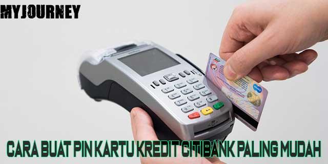 Cara Buat Pin Kartu Kredit Citibank