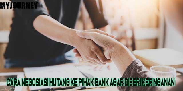 Cara Negosiasi Hutang ke Pihak Bank