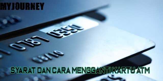 Cara Mengganti Kartu ATM