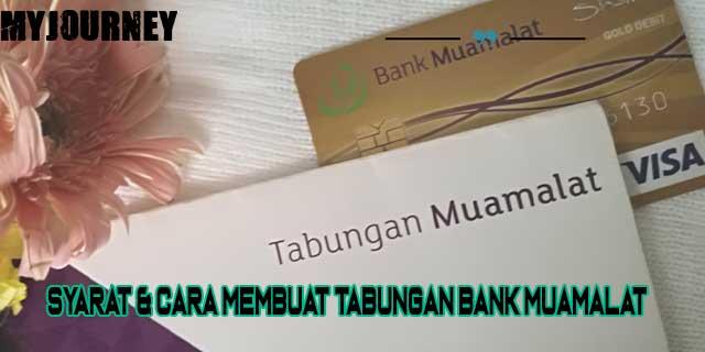 Cara Membuat Tabungan Bank Muamalat