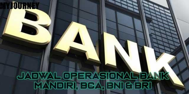 Jadwal Operasional Bank