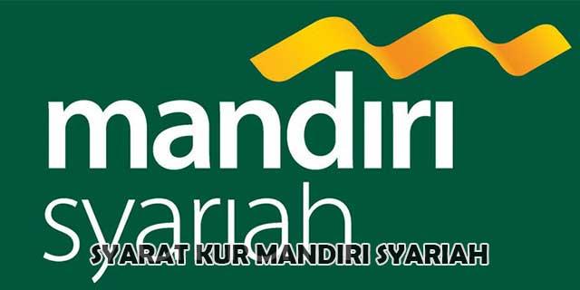 SYARAT KUR MANDIRI SYARIAH