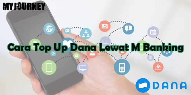 Cara Top Up Dana Lewat mBanking