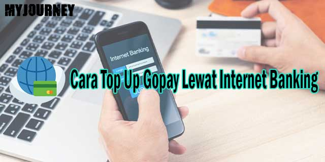 Cara Top Up Gopay Lewat Internet Banking