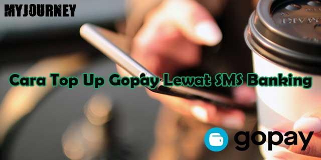 Cara Top Up Gopay Lewat SMS Banking