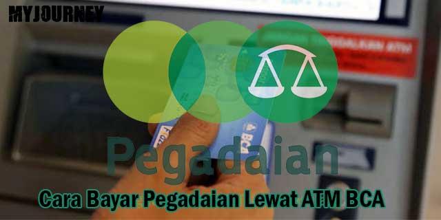 Bayar Pegadaian Lewat ATM BCA