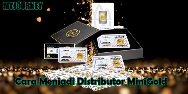 Cara Menjadi Distributor MiniGold