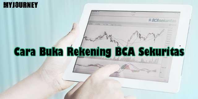 Cara Buka Rekening BCA Sekuritas