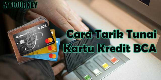 Cara Tarik Tunai Kartu Kredit BCA