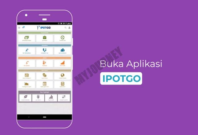 Buka Aplikasi IPOTGO 1