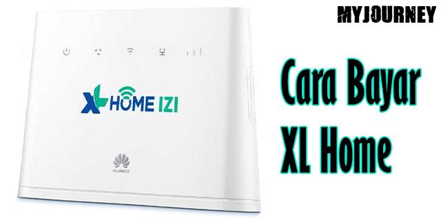 Cara Bayar XL Home