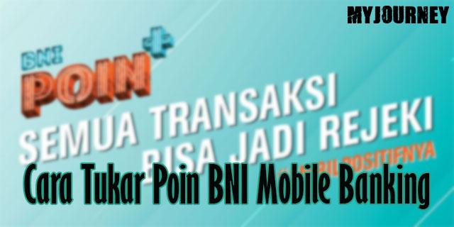 Cara Tukar Poin BNI Mobile Banking