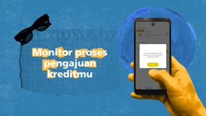 Monitor Proses Pengajuan Kredit