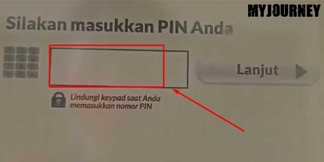 4 Masukan PIN ATM