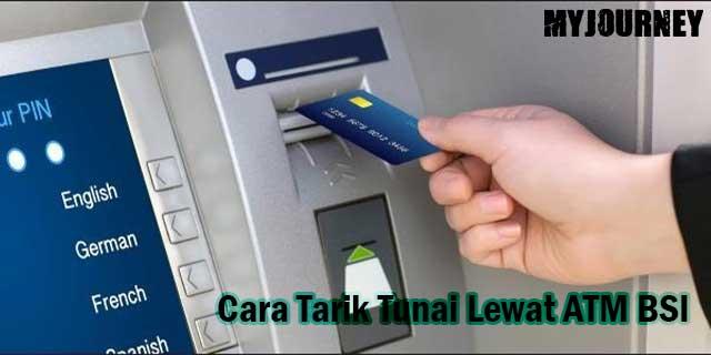 Cara Tarik Tunai Lewat ATM BSI