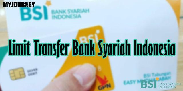 Limit Transfer Bank Syariah Indonesia