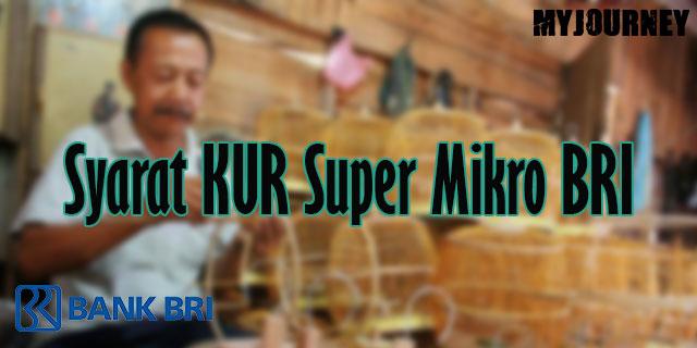 Syarat KUR Super Mikro BRI