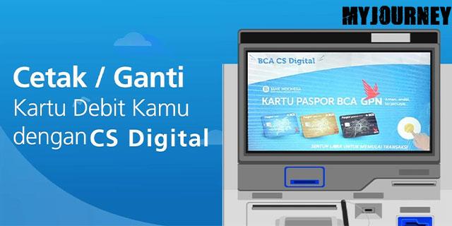 ara Ganti Kartu ATM BCA Lewat Mesin CS Digital