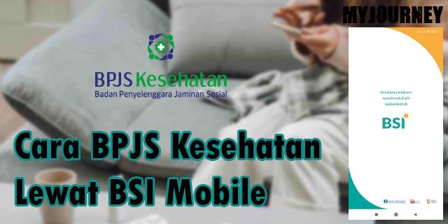 Cara BPJS Kesehatan Lewat BSI Mobile