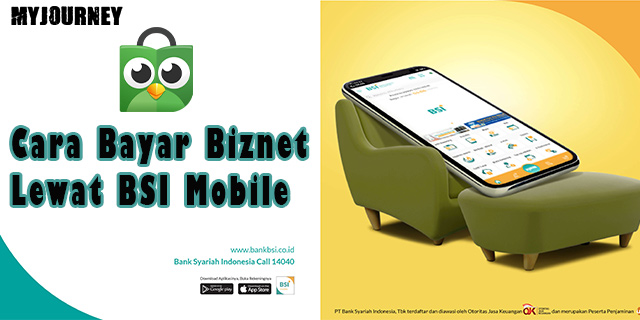 Cara Bayar Biznet Lewat BSI Mobile