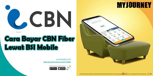 Cara Bayar CBN Fiber Lewat BSI Mobile