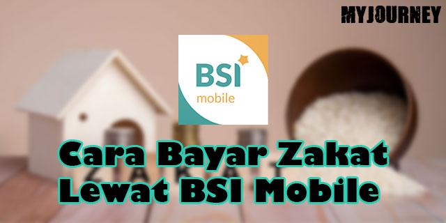 Cara Bayar Zakat Lewat BSI Mobile