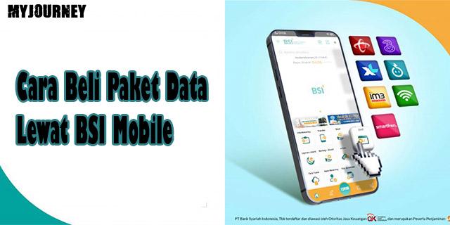 Cara Beli Paket Data Lewat BSI Mobile