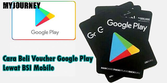 Cara Beli Voucher Google Play Lewat BSI Mobile