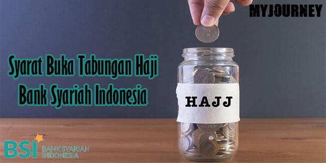 Persyaratan Tabungan Haji Bank Syariah Indonesia