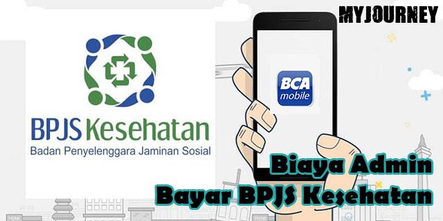 Biaya Admin Bayar BPJS Kesehatan Lewat M Banking BCA