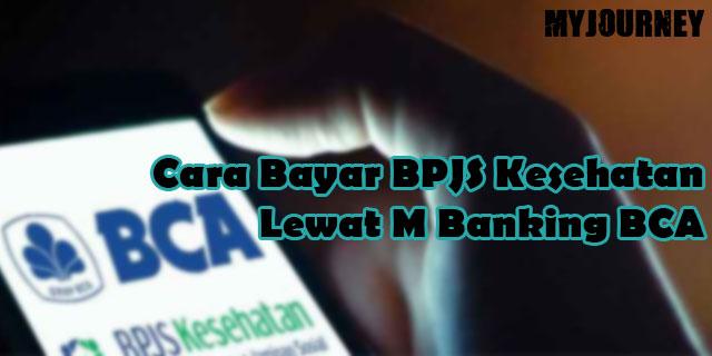 Cara Bayar BPJS Kesehatan Lewat M Banking BCA