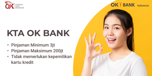 Cara Pengajuan Kredit Tanpa Agunan Bank OK