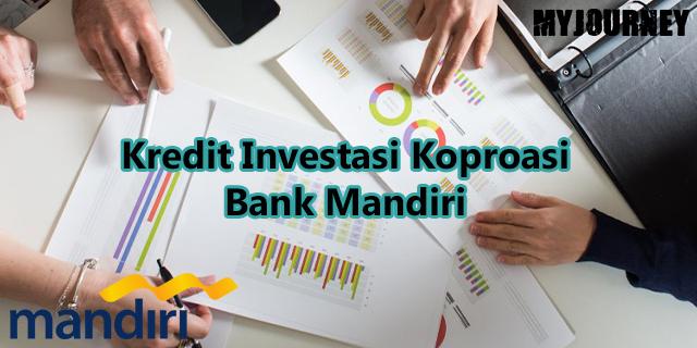 Kredit Investasi Korporasi Bank Mandiri