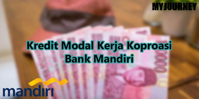 Kredit Modal Kerja Korporasi Bank Mandiri