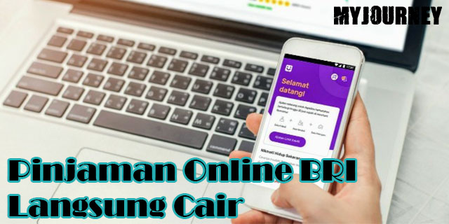 Pinjaman Online BRI Langsung Cair