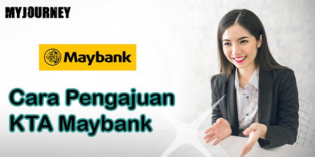 Cara Pengajuan KTA Maybank 1