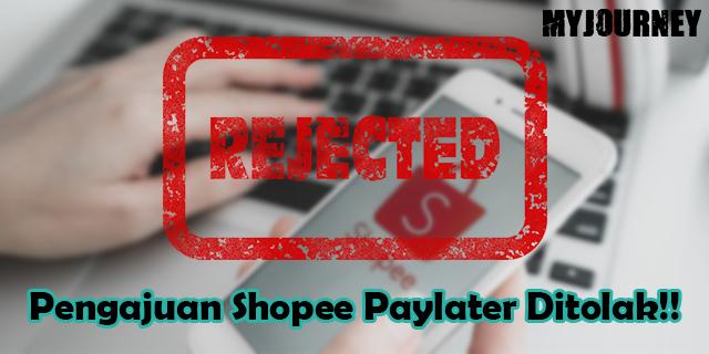 Shopee Paylater Ditolak