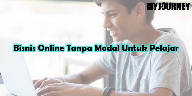 Bisnis Online Tanpa Modal Untuk Pelajar