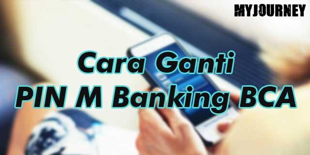 Cara Ganti PIN M Banking BCA