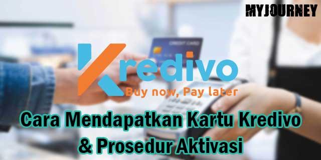 Cara Mendapatkan Kartu Kredivo