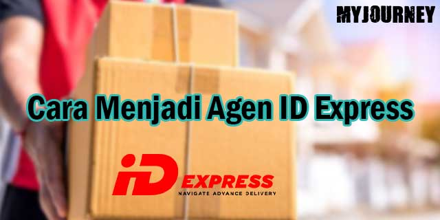 Cara Menjadi Agen ID Express