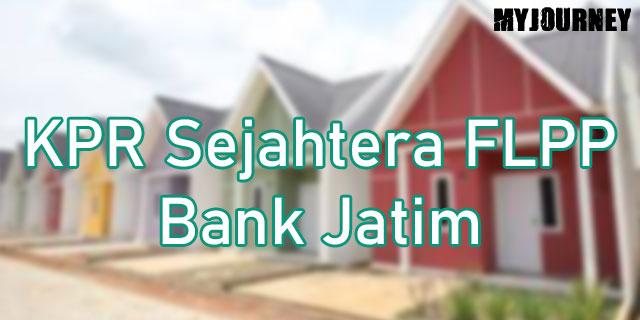 KPR Sejahtera FLPP Bank Jatim