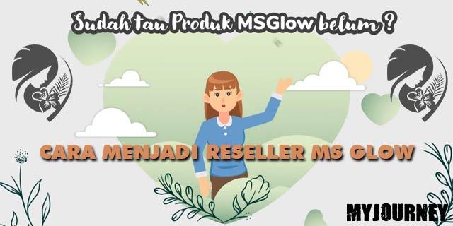 Panduan Cara Menjadi Reseller Mr Glow Terlengkap